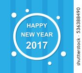 graphic happy new year 2017 ...   Shutterstock .eps vector #536388490