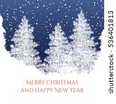 merry christmas and happy new... | Shutterstock .eps vector #536401813