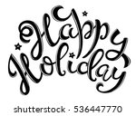 happy holiday poster with hand... | Shutterstock . vector #536447770