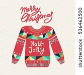 cute ugly christmas sweater.... | Shutterstock .eps vector #536462500