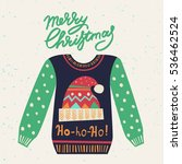 cute ugly christmas sweater.... | Shutterstock .eps vector #536462524