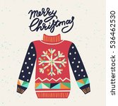 cute ugly christmas sweater.... | Shutterstock .eps vector #536462530