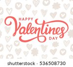 happy valentines day typography ... | Shutterstock .eps vector #536508730