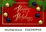 holidays greeting card for... | Shutterstock .eps vector #536540944