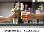 female hand rejecting glass... | Shutterstock . vector #536563018