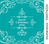special christmas menu design....   Shutterstock .eps vector #536576224