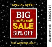 big christmas sale promotion... | Shutterstock . vector #536603614
