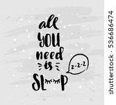 trendy hand lettering poster.... | Shutterstock .eps vector #536686474