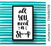 trendy hand lettering poster....   Shutterstock .eps vector #536686558