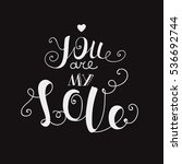"lettering ""you are my love.""... 