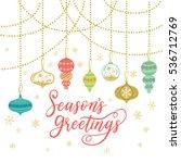 season's greetings greeting... | Shutterstock .eps vector #536712769