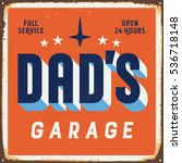 vintage metal sign   dad   s... | Shutterstock .eps vector #536718148