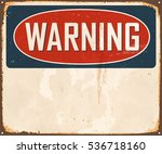 vintage warning metal sign with ... | Shutterstock .eps vector #536718160