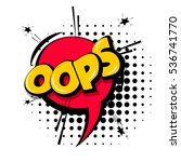 lettering oops  emotion  blame  ... | Shutterstock .eps vector #536741770