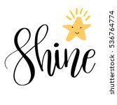 shine. inspirational quote... | Shutterstock .eps vector #536764774