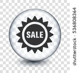 sale sign on transparent round... | Shutterstock .eps vector #536808364