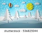 winter landscape. paper cut... | Shutterstock .eps vector #536825044