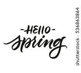 hello spring handwritten... | Shutterstock .eps vector #536863864