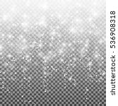 falling snow on a transparent... | Shutterstock .eps vector #536908318
