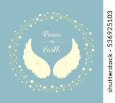 holiday greeting card  angel... | Shutterstock .eps vector #536925103