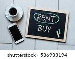 rent not buy blackboard concept.... | Shutterstock . vector #536933194
