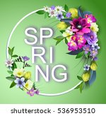 Stock vector vector spring flowers background with an inscription spring composition of the delicious spring 536953510