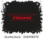 grunge frame   abstract texture....   Shutterstock .eps vector #536958370