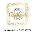 merry christmas text design.... | Shutterstock .eps vector #536989768