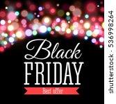 black friday sale inscription... | Shutterstock . vector #536998264