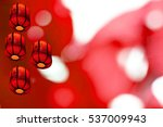 chinese red lantems on abstract ... | Shutterstock . vector #537009943