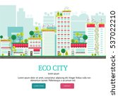 banner or flyer with ecology... | Shutterstock .eps vector #537022210