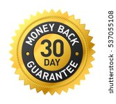 30 day money back guarantee... | Shutterstock .eps vector #537055108