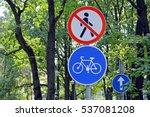 "road signs ""pedestrian traffic...   Shutterstock . vector #537081208"