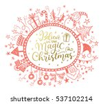 happy holidays greeting card... | Shutterstock .eps vector #537102214