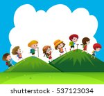 children hiking up the hills... | Shutterstock .eps vector #537123034