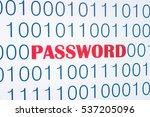 password digital computer... | Shutterstock . vector #537205096
