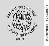 faith does not make things easy ... | Shutterstock .eps vector #537228646