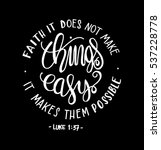 faith does not make things easy ... | Shutterstock .eps vector #537228778