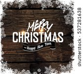merry christmas  greeting tag... | Shutterstock . vector #537281638