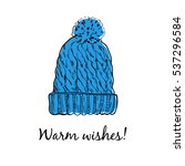 wool warm hat. greeting card.... | Shutterstock .eps vector #537296584