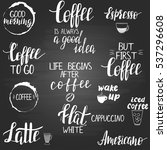 coffee quotes and titles on the ... | Shutterstock .eps vector #537296608