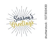 christmas greetings lettering ... | Shutterstock .eps vector #537303430