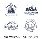 Set of outdoors activity badges. Retro illustration of outdoor activity labels. Typography and roughen style. Vector outdoors activity logo with letterpress effect. Custom quotes. Inspirational text | Shutterstock vector #537394384