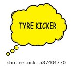 tyre kicker speech thought... | Shutterstock . vector #537404770