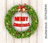 merry xmas greeting card... | Shutterstock .eps vector #537410944