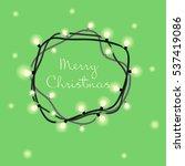 christmas light | Shutterstock .eps vector #537419086