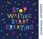 inspirational memphis style... | Shutterstock .eps vector #537436954