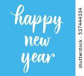 happy new year brush...   Shutterstock .eps vector #537444334