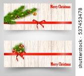 christmas banners set with fir ...   Shutterstock .eps vector #537453478