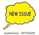 new issue speech thought bubble ... | Shutterstock . vector #537532690